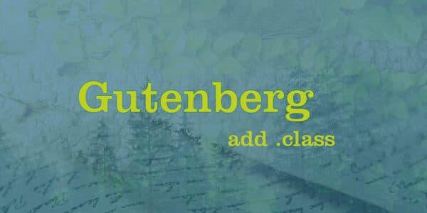 Несколько способов добавить класс WordPress блоку (Gutenberg)